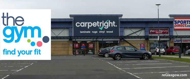 VACANT Parkhead Retail Park Premises Can Become 24-Hour Gym